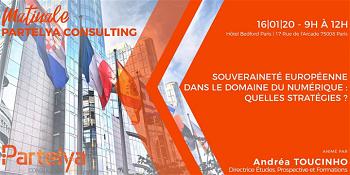 Conférence Partelya Consulting : Souveraineté européenne dans le domaine du numérique – quelles stratégies?