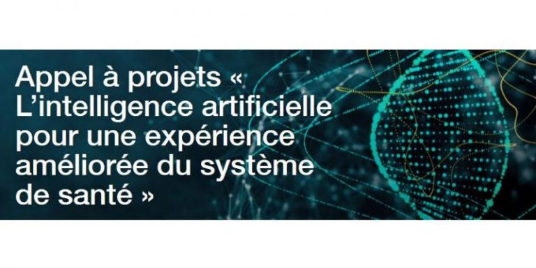 « L'intelligence artificielle pour une expérience améliorée du système de santé » – Appel à projets ouvert jusqu'au 24 mars 2020
