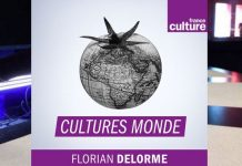 cultures monde france culture florian delorme