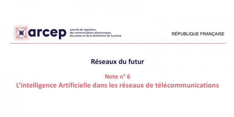 """""""L'intelligence artificielle dans les réseaux télécoms"""" et """"Agriculture connectée"""" –  L'Arcep publie deux nouvelles notes"""
