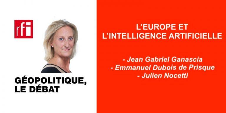 Replay Podcast : L'Europe et l'intelligence artificielle dans Géopolitique, le débat sur RFI