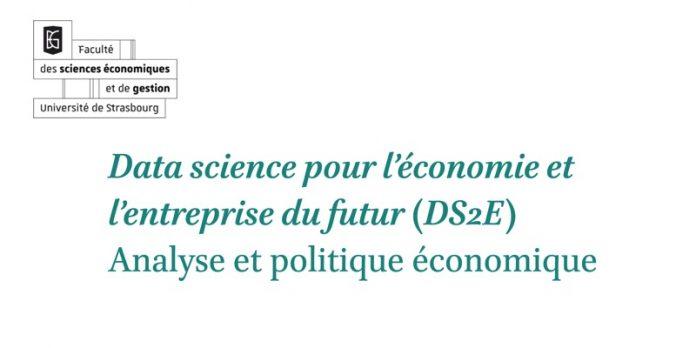 Data science pour l'économie et l'entreprise du futur DS2E Strasbourg