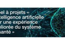 Appel à projets L'intelligence artificielle pour une expérience améliorée du système de santé