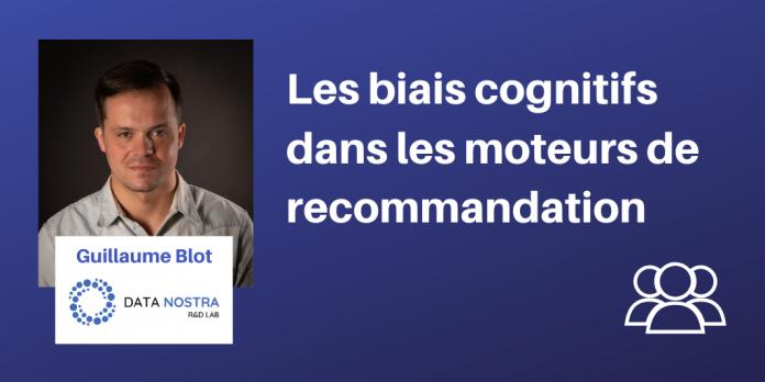biais cognitifs dans les systèmes de recommandation