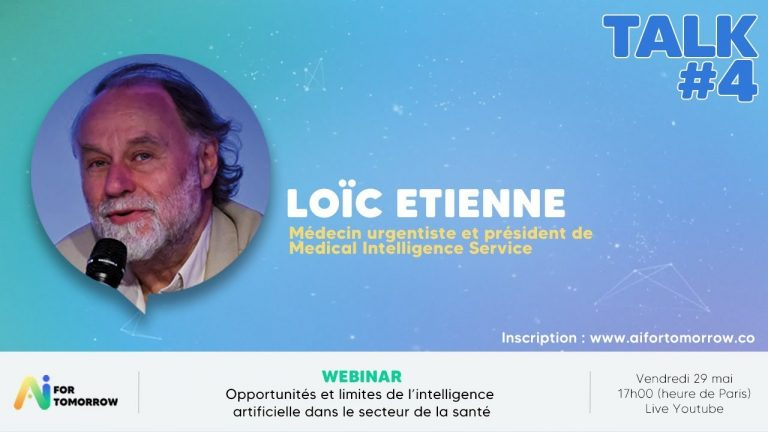 """Replay : Loïc Etienne, """"Opportunités et limites de l'IA dans le secteur de la santé"""" – AI for Tomorrow"""