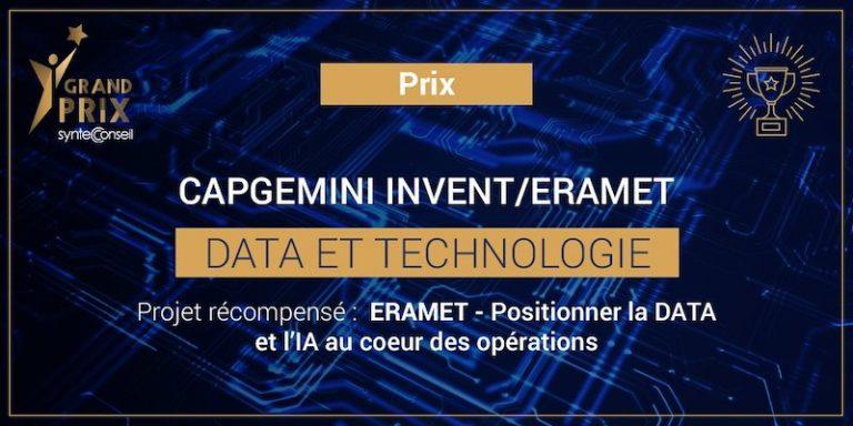 Le prix 'Data & Technologie' du Grand Prix Syntec Conseil recompense le programme Data et IA de Capgemini Invent et Eramet