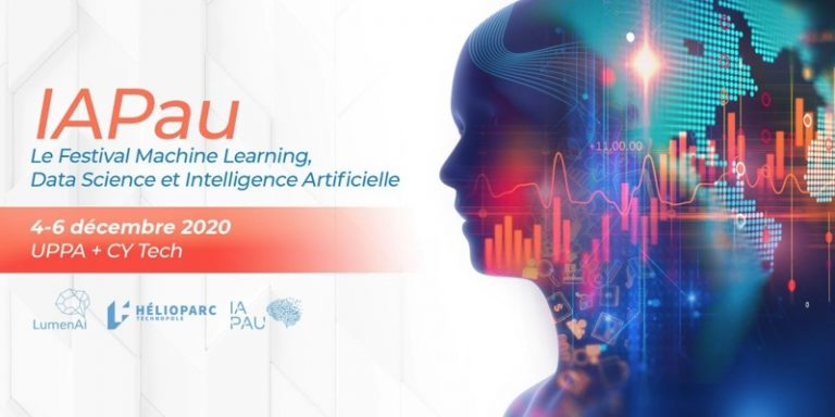 IAPAU#3 : Le Festival Machine Learning, Data Science et Intelligence Artificielle revient du 4 au 6 Décembre 2020