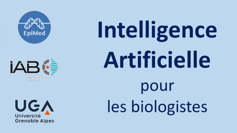 Intelligence artificielle pour les biologistes, une introduction d'EpiMed Open Course initiative
