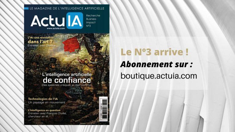 Recevez le magazine de l'intelligence artificielle ActuIA N°3