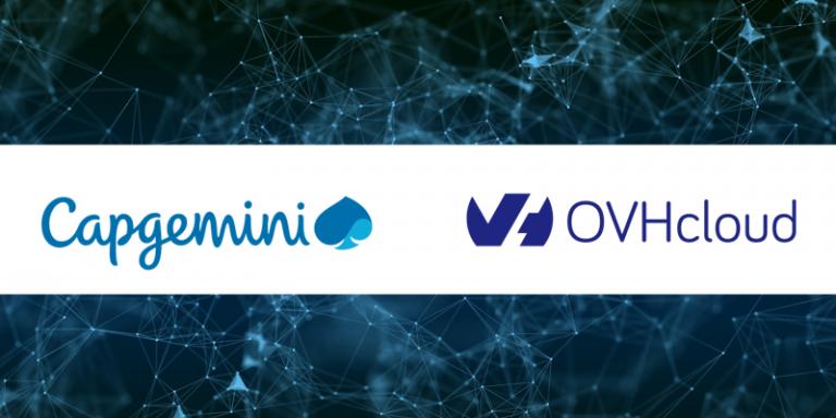 Transformation cloud sécurisée : Capgemini et OVHcloud signent un partenariat mondial