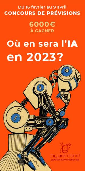 Hypermind organise un concours de prévisions sur les progrès de l'intelligence artificielle à l'horizon 2023