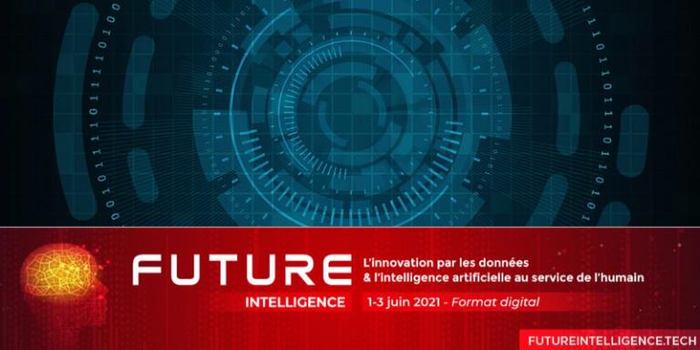 Future Intelligence, convention dédiée à l'intelligence artificielle et à la data, se tiendra du 1er au 3 juin