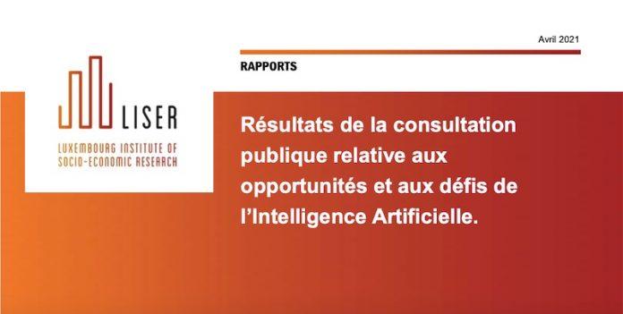 Luxembourg consultation publique relative aux opportunités et aux défis de l'Intelligence Artificielle