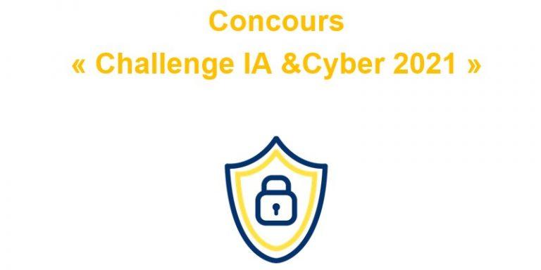 """Troisième édition du concours """"Challenge IA & Cyber 2021"""""""