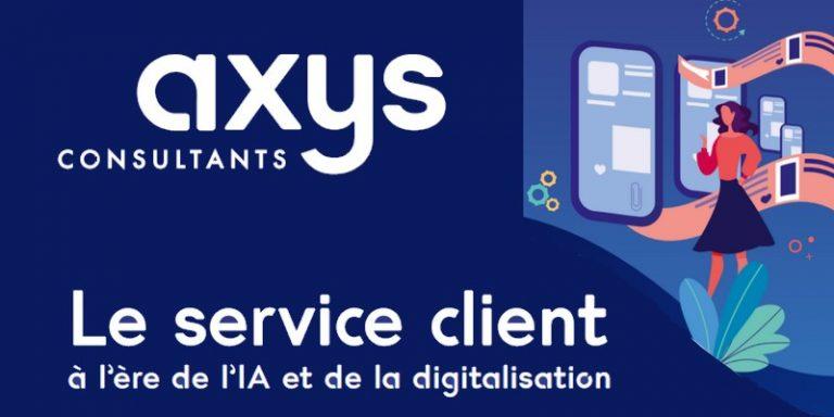 L'intelligence artificielle dans le service client des entreprises : l'enquête d'Axys Consultants