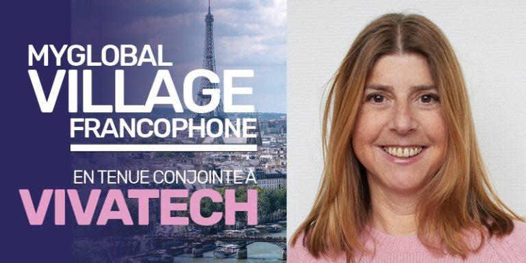 Village francophone à l'occasion de Vivatech : six questions à Isabelle Galy
