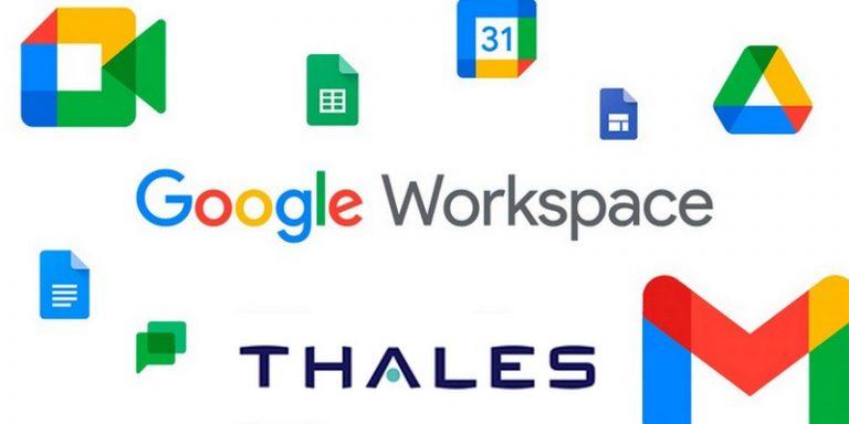 Thalès intègre deux solutions dans Google Workspace pour protéger les données des utilisateurs