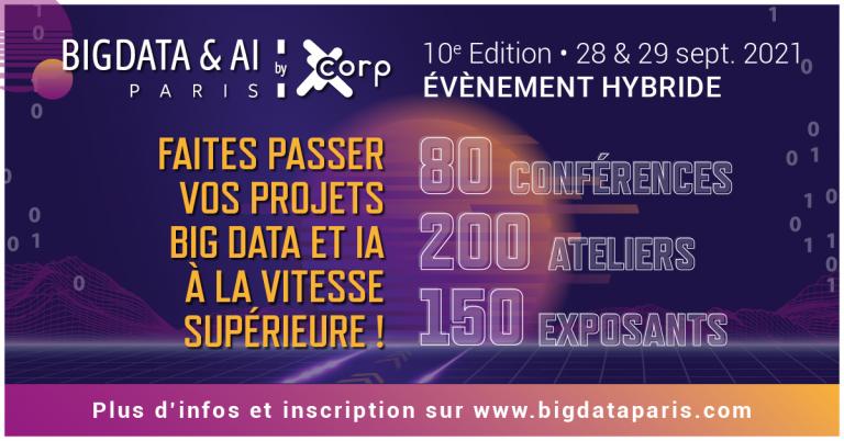 10ème édition de Big Data & AI Paris, l'évènement européen dédié à l'intelligence artificielle et au big data