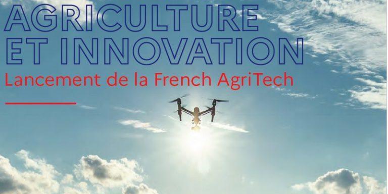 Lancement de la French AgriTech par le gouvernement pour soutenir l'agriculture et l'innovation