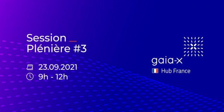 Troisième session plénière du Hub France de GAIA-X le 23 septembre