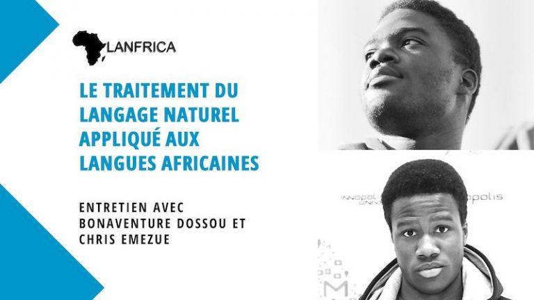 Lanfrica, le TAL appliqué aux langues africaines – Entretien avec Bonaventure Dossou et Chris Emezue
